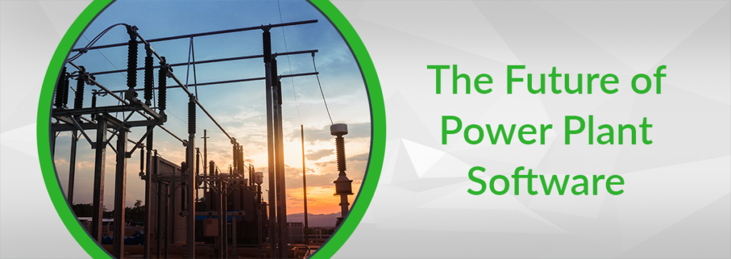 The Future of Power Plant Software