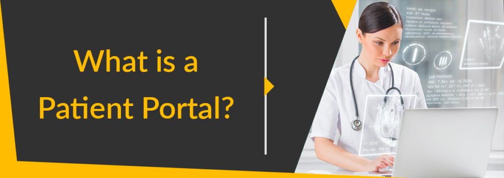 What is a Patient Portal and How Does it Help Medical Practices?