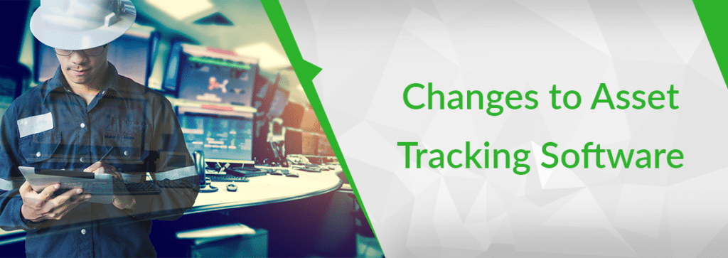 Cutting-Edge Changes to Asset Tracking Software and the Vendors Making Them