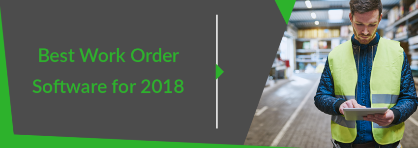 Best Work Order Software for 2018