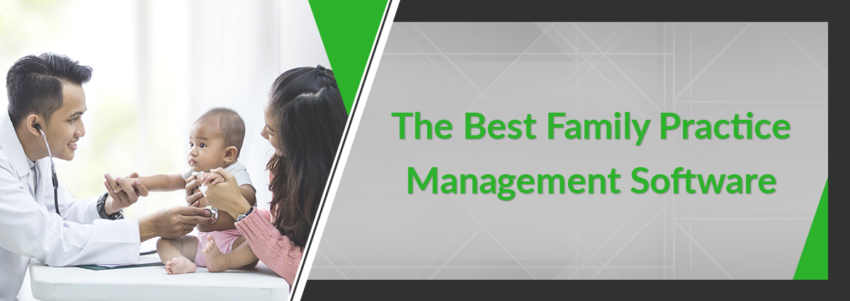 The Best Family Practice Management Software