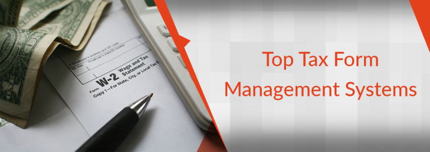 Top Tax Form Management Systems