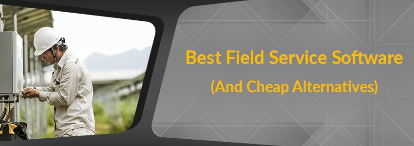 Best Field Service Software in 2018