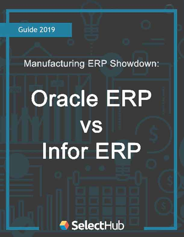 Manufacturing ERP Showdown: Oracle vs. Infor - ERP Software Competitive Report
