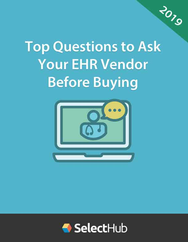 Top Questions to Ask Your EHR Vendor Before Buying