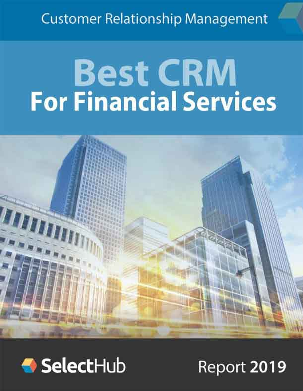 Best CRM for Banks and Financial Services in 2019