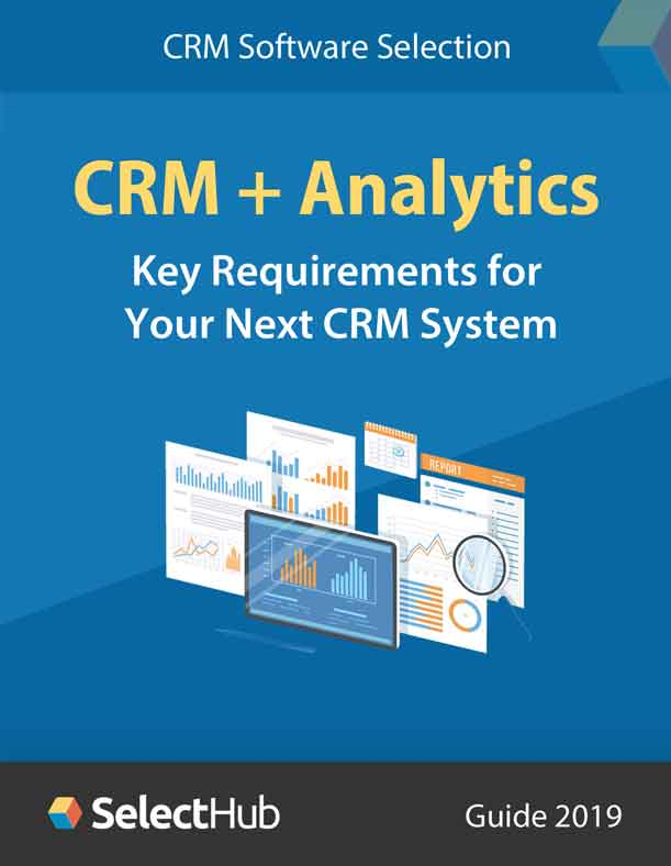 CRM + Analytics - Key Requirements for Your Next CRM System