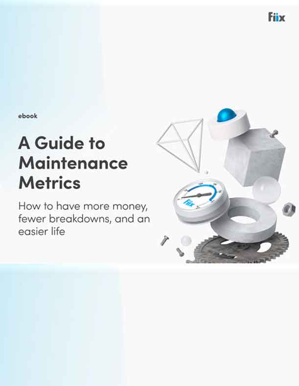 A Guide to Maintenance Metrics