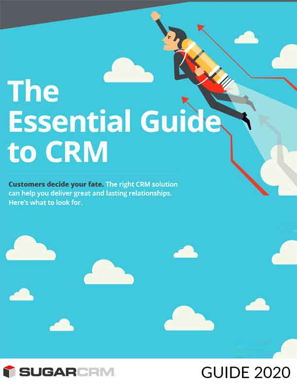 The Essential Guide to CRM