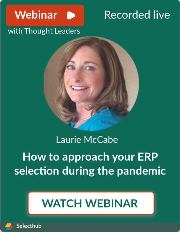 How To Approach Your ERP Selection During The Pandemic
